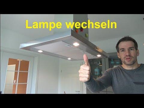 Dunstabzugshaube Lampe wechseln Lampenwechsel am Dunstabzug