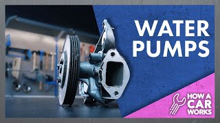 Water pumps: Explained in super detail