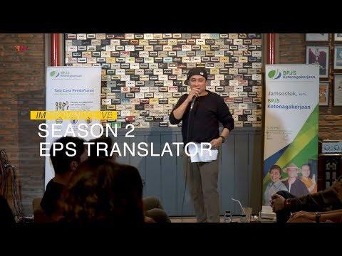 IMPROVINDOLIVE | EPS. TRANSLATOR I BPJS KETENAGAKERJAAN SERU-SERUAN BARENG IMPROVINDO