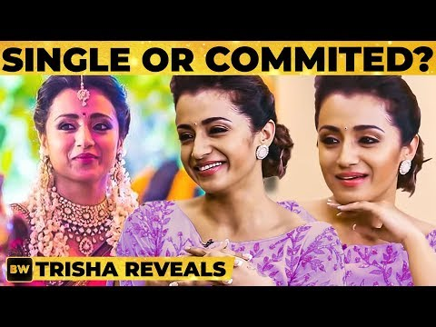 Trisha's Opinion on Marriage? | Trisha Opens Up | TK