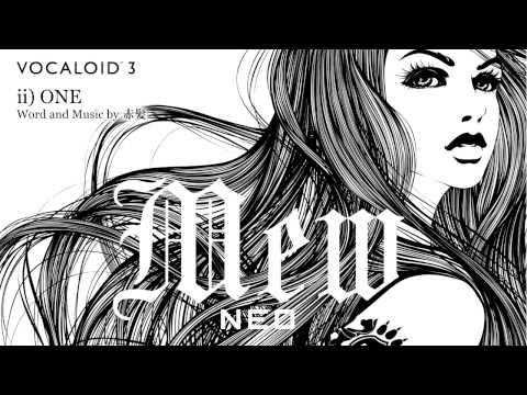 VOCALOID3 Library Mew Official Demonstration Song - ONE
