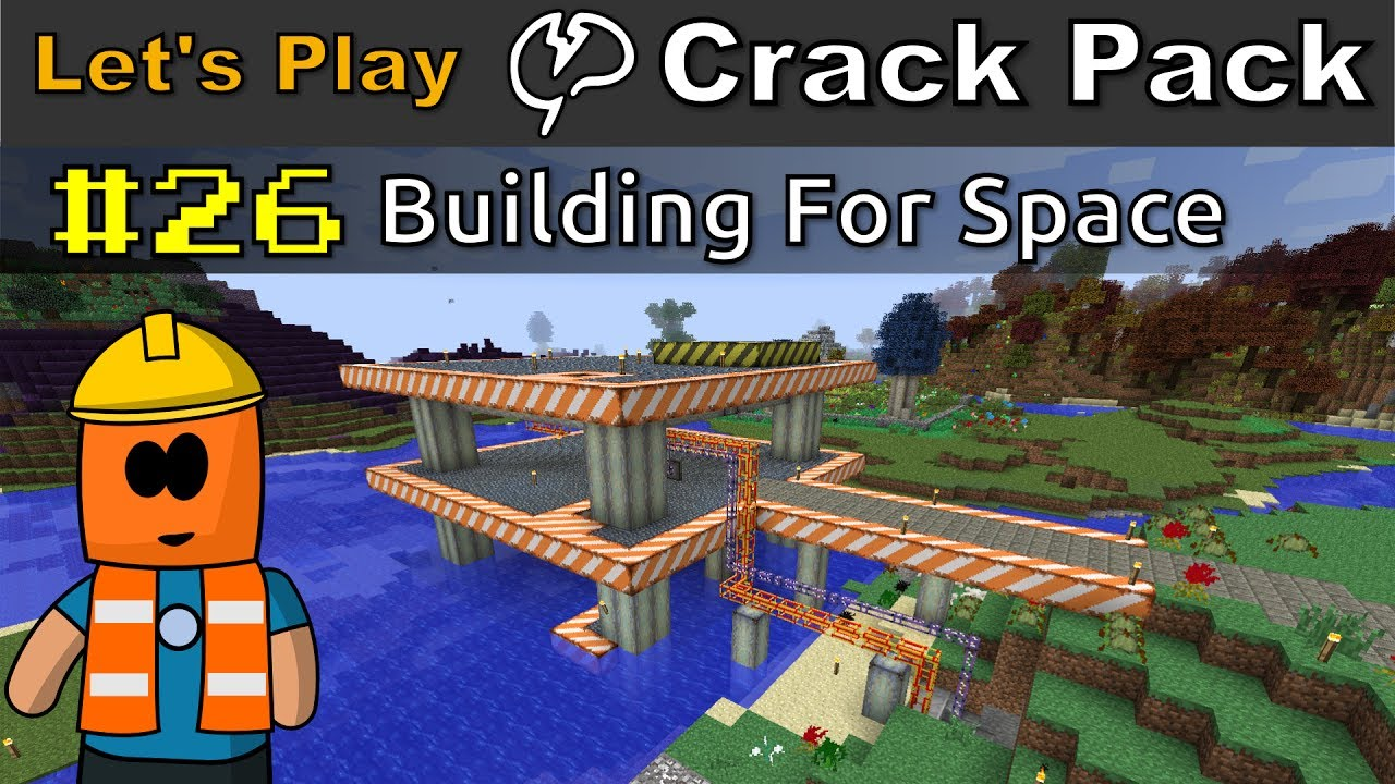 Minecraft - CrackPack #26 | Building For Space