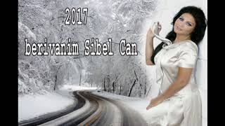 berivanim Sibel Can 2017