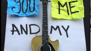 You, Me And My Guitar Lyric Video
