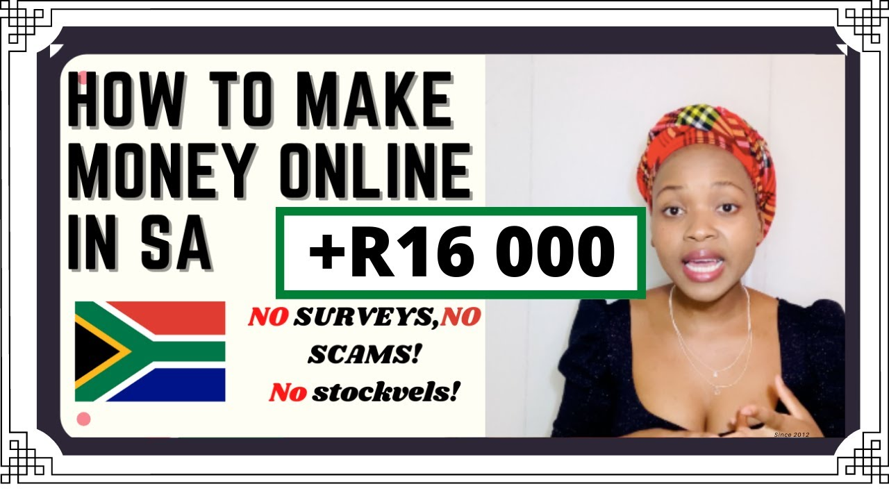 HOW TO EARN MONEY ONLINE IN SOUTH AFRICA ** Legit * * SOUTH AFRICAN YOUTUBER thumbnail