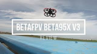 BETA FPV Beta95X V3 ドローン 開封〜フライトレビュー