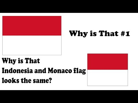 Why Is That #1|Why Indonesia And Monaco Flag Looks The Same?
