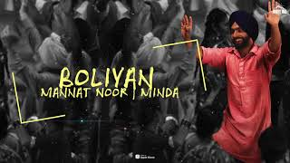 Boliyaan (Lyrical Audio) Mannat Noor & Minda | Muklawa, Ammy Virk | Latest Punjabi Song 2019