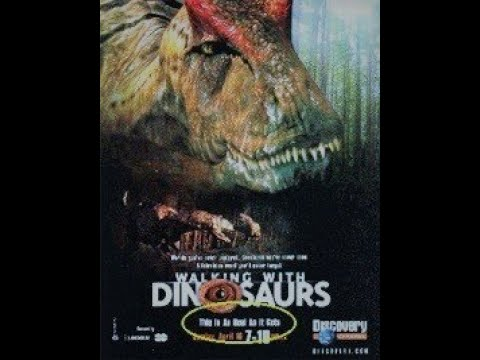 Walking with Dinosaurs- 2000 Discovery Channel Film