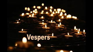 Vespers Service – May 27, 2020