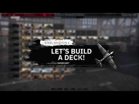 Steel Division 2 - Let's build a Deck! thumbnail