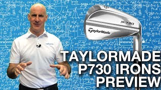 TaylorMade P730 Irons Preview