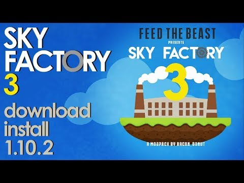 SKY FACTORY 3 MODPACK 1 10 2 minecraft - how to download and