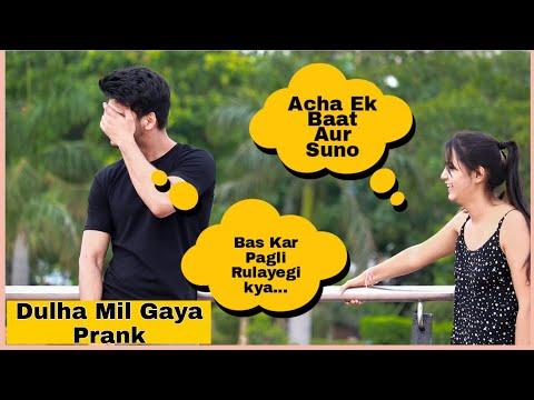 Dulha Mil Gaya Prank On Boys Part 2| Shelly Sharma