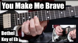 You Make Me Brave | Lead Guitar | Bethel