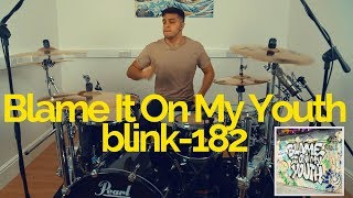 Blame It On My Youth   Blink 182   Drum Cover