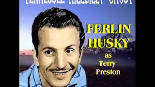 FERLIN HUSKY as Terry Preston - Tennessee Hillbilly Ghost