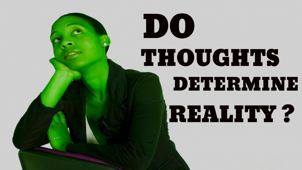 Do Thoughts Create Reality? | TotalTransformation