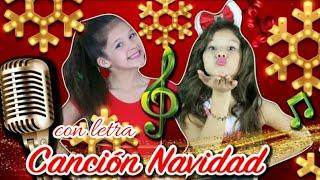 Cancion Especial Navidad De Karina Y Marina Con Letra - Javi Channel
