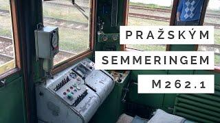 Pražský Semmering (cabview)