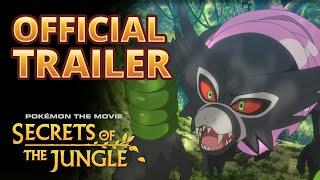 Pokémon the Movie: Secrets of the Jungle | Official Trailer #1