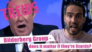 Bilderberg Group - Does It Matter If They're Lizards? Russell Brand The Trews (E344)