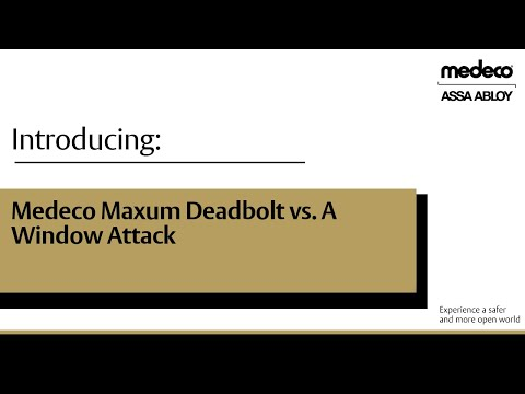 Medeco Maxum Deadbolt vs A Window Attack