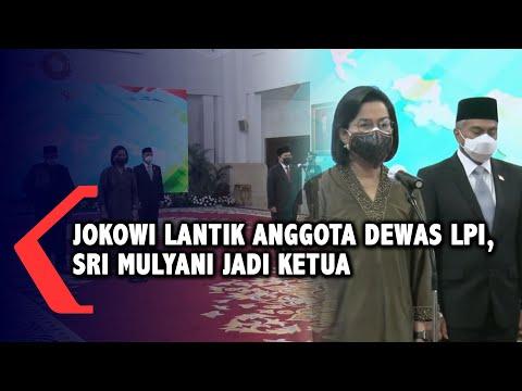 Jokowi Lantik Anggota Dewas LPI, Sri Mulyani jadi Ketua