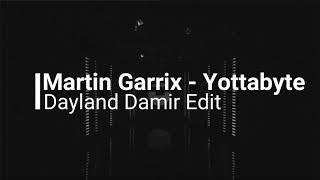 Martin Garrix - Yottabyte (Extended Mix)