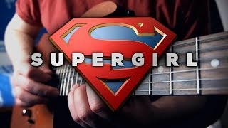 Supergirl Theme on Guitar