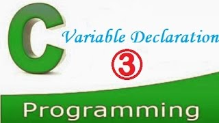 how to declare a variable in c?