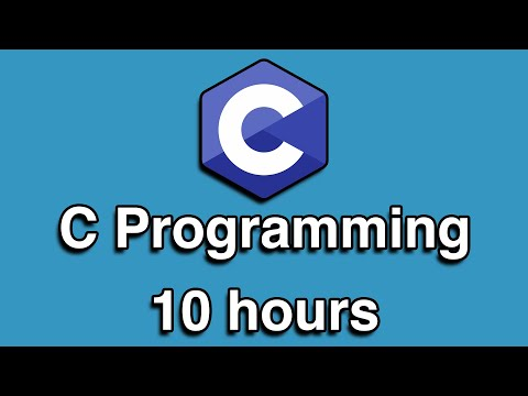 C Programming All-in-One Tutorial Series (10 HOURS!)