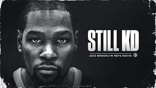 Kevin Durant: STILL KD (2020 Brooklyn Nets Movie)