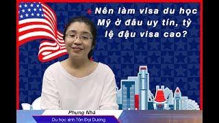 Nên làm hồ sơ xin visa du học Mỹ ở đâu uy tín, tỷ lệ đậu visa cao?