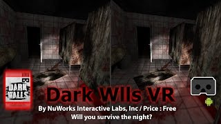 Dark Wall VR - Will You Survive The Night. A Scarey Game For Google Cardboard.