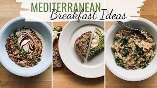 MEDITERRANEAN DIET BREAKFAST RECIPES (plant-based Breakfast Ideas)