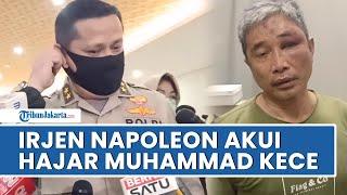Irjen Napoleon Mengaku Aniaya Youtuber Muhammad Kece di Dalam Sel, Siap Tanggung Risiko Apapun