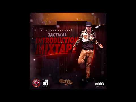 DJ DOTCOM PRESENTS TACTIKAL OFFICIAL MIXTAPE INTRODUCTION