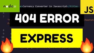 Node.js Express Custom 404 Error Page Tutorial – Custom Error Handling in Node Full Example