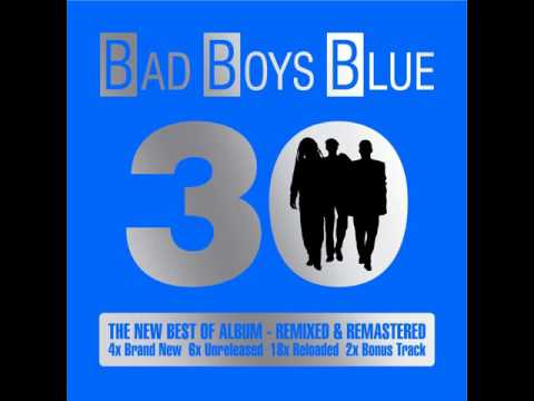 Bad Boys Blue - Kiss You All Over, Baby (Reloaded)