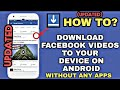 Download Video (UPDATED) How to Download Facebook videos to Gallery on Android without any Apps
