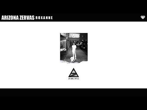 Arizona Zervas - ROXANNE (Audio)