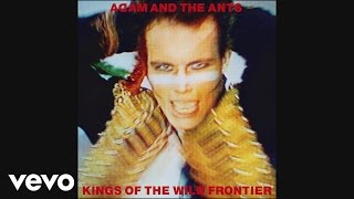 Adam & The Ants - Physical (You're So) [Audio]