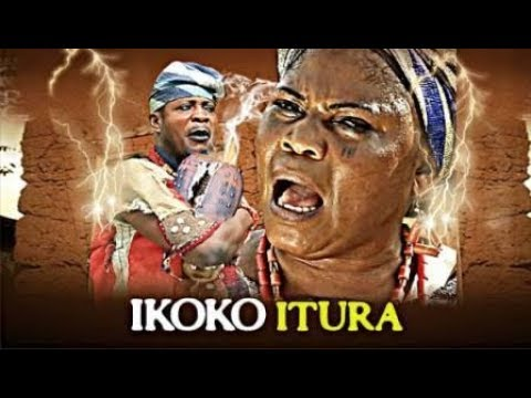 IKOKO ITURA- Latest Yoruba Epic Movie
