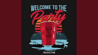 TracieLynn Welcome To The Party