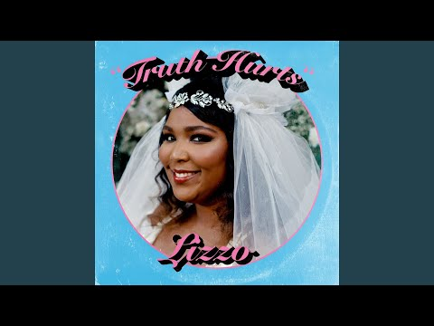 New Lizzo – Truth Hurts [Official Audio]