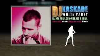 DJ Kascade 2 April 2 DadyO