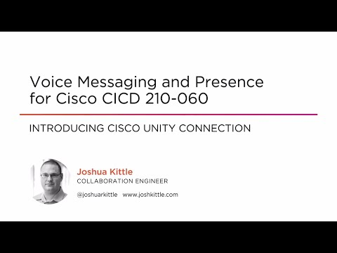 Course Preview: Voice Messaging and Presence for Cisco CICD ...