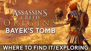 "Where to Find Bayek's Tomb in Assassin's Creed Origins | Exploring the Tomb + ""Relic of Power""??"