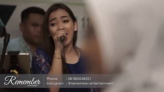 KANGEN DEWA19 COVER BY REMEMBER ENTERTAINMENT